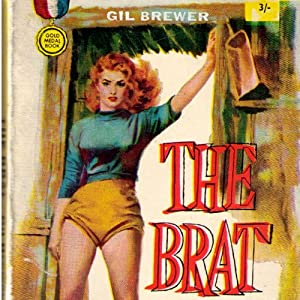 The Brat | [Gil Brewer]