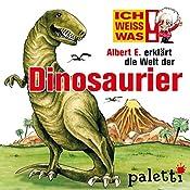 Albert E. erklärt die Welt der Dinosaurier (Ich weiß was) | Sylvia Liebsch