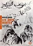 �mes mortes (Les) - illustr� par Chagall