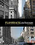 Flashback Los Angeles: Postcard Views...