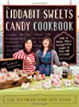The Liddabit Sweets Candy Cookbook: H...