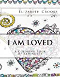 I Am Loved: A Coloring Book of Reminders