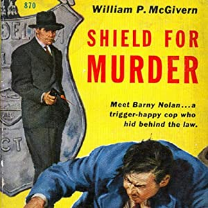 Shield for Murder | [William P. McGivern]