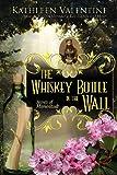 The Whiskey Bottle in the Wall: Secrets of Marienstadt