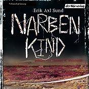 Narbenkind (Victoria Bergman 2) | Erik Axl Sund