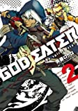 GOD EATER 2―the spiral fate (電撃コミックス)
