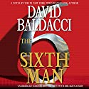 The Sixth Man Audiobook by David Baldacci Narrated by Ron McLarty, Orlagh Cassidy