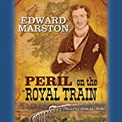 Peril on the Royal Train | Edward Marston