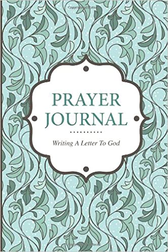 Prayer Journal Writing A Letter to God