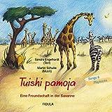 Image de Tuishi Pamoja - Eine Freundschaft in der Savanne. CD: Hörspiel + Playbacks