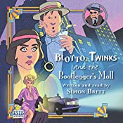 Blotto, Twinks and the Bootlegger's Moll | Simon Brett