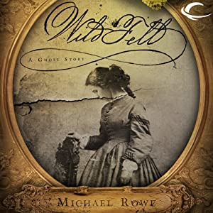 Wild Fell Audiobook