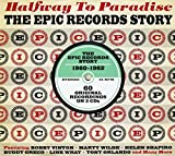 Halfway To Paradise: The Epic Records Story 1960-1962 Various Artists