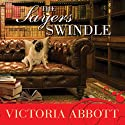 The Sayers Swindle: A Book Collector Mystery, Book 2 (       UNABRIDGED) by Victoria Abbott Narrated by Carla Mercer-Meyer