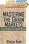 Mastering the Grain Markets: How Prof...