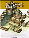img - for Mayas (Grandes Civilizaciones) (Spanish Edition) book / textbook / text book