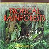 img - for TROPICAL RAINFORESTS (Dominie Habitats of the World) book / textbook / text book