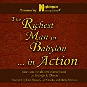 The Richest Man in Babylon...In Action: Based on the All-Time Classic Book by George S. Clason |  Nightingale Conanat Learning System