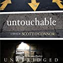 Untouchable: A Novel (       UNABRIDGED) by Scott O'Connor Narrated by Bronson Pinchot