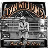 Don Williams And So It Goes