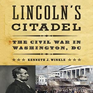 Lincoln's Citadel Audiobook