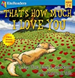 Thats How Much I Love You (free audio book inside): A heart warming childrens book (ages 3-8) about mother and child love