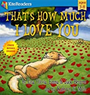 That's How Much I Love You (free audio book inside): Perfect Valentine day children's picture book (ages 3-8) about mother and child love