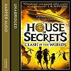 Clash of the Worlds: House of Secrets, Book 3 Hörbuch von Chris Columbus, Ned Vizzini, Chris Rylander Gesprochen von: Daniel Vincent Gordh