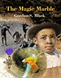The Magic Marble (Growing up With Hope Book 2)