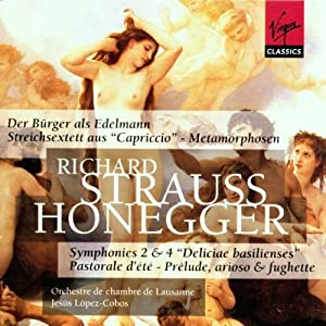 Honegger - Symphonies nos 2 et 4 - R. Strauss - Le Bourgeois Gentilhomme / Méthamorphoses / Sextuor de Capriccio