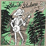 Legendary Shack Shakers Dump Road Yodel [VINYL]