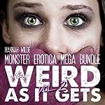 Monster Erotica Mega Bundle: Weird As It Gets Vol. 2 | Hannah Wilde