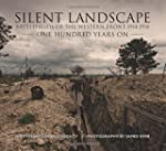 Silent Landscape: The Battlefields of...