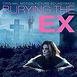 Burying the Ex (Original Motion Picture Soundtrack)