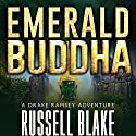 Emerald Buddha Audiobook by Russell Blake Narrated by Ray Porter