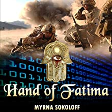 Hand of Fatima (       UNABRIDGED) by Myrna Sokoloff Narrated by Adam Hanin