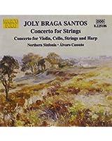 ブラガ・サントス:弦楽のための協奏曲/ヴァイオリン協奏曲