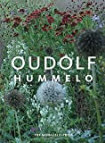Hummelo: A Journey Through a Plantsman's Life