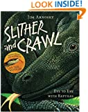 Slither and Crawl: Eye to Eye with Reptiles