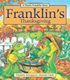 Franklins Thanksgiving (Classic Franklin Stories)