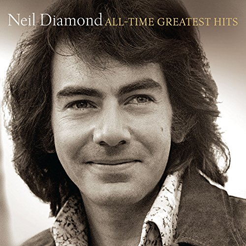Neil Diamond - All-Time Greatest Hits - Zortam Music