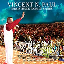 The Great Commission (       UNABRIDGED) by Vincent N. Paul Narrated by Chris Kinsel