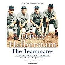 The Teammates (       UNABRIDGED) by David Halberstam Narrated by Tate Donovan