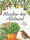 img - for By Penelope Bennett Window-box Allotment [Hardcover] book / textbook / text book