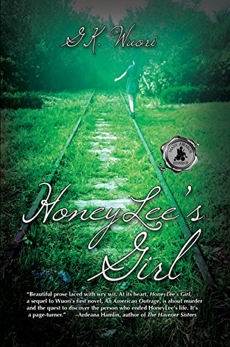 HoneyLee's Girl by G.K. Wuori