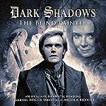 Dark Shadows: The Blind Painter | Jonathan Morris