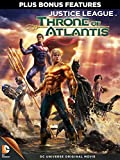 Justice League: Throne Of Atlantis (plus bonus features!)