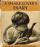 Snake-lover's Diary (0201093499) by Brenner, Barbara