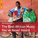 The Rough Guide to the Best African M...