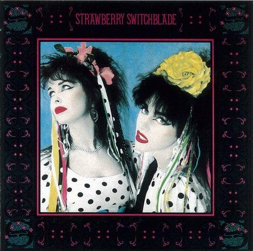 Strawberry Switchblade - Strawberry Switchblade - Zortam Music